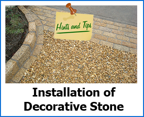 Tips for installing Decorative Stone